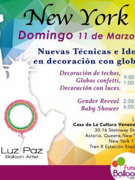 """Nuevas Técnicas e Ideas en decoración con globos"" – New York 11 Marzo"