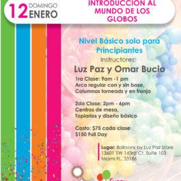 Introducción al Mundo de los Globos – Luz Paz y Omar Bucio – Miami 12 Enero